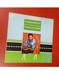 LP-levy Clarence Wheeler: The New Chicago Blues