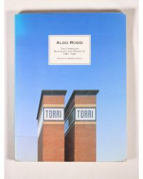ALDO ROSSI - The complete buildings and projects 1981-1991